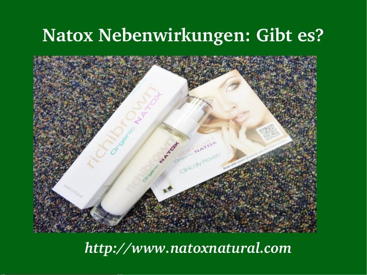 NatoxNebenwirkungen:Gibtes?    http://www.natoxnatural.com