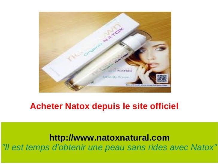 """Acheter Natox depuis le site officiel             http://www.natoxnatural.com""""Il est temps dobtenir une peau sans rides av..."""
