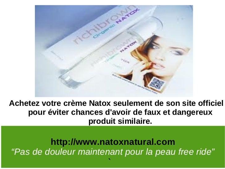 Achetez votre crème Natox seulement de son site officiel    pour éviter chances davoir de faux et dangereux               ...