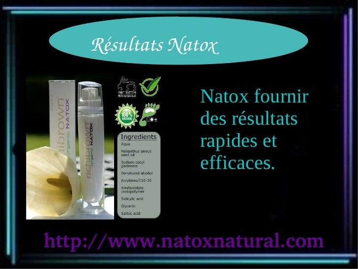RésultatsNatox                 Natox fournir                 des résultats                 rapides et                 eff...