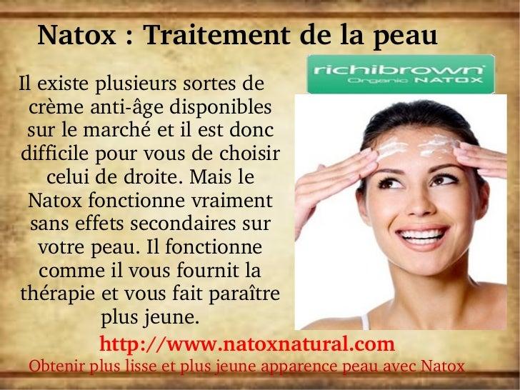Natox:TraitementdelapeauIlexisteplusieurssortesde  crèmeantiâgedisponibles surlemarchéetilestdoncdiff...