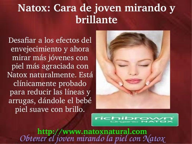 Natox:Caradejovenmirandoy              brillanteDesafiaralosefectosdel envejecimientoyahora  mirarmásjóven...