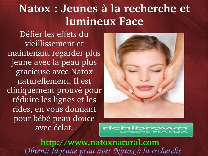 Natox:Jeunesàlarechercheet            lumineuxFace     Défierleseffetsdu      vieillissementetmaintenantreg...