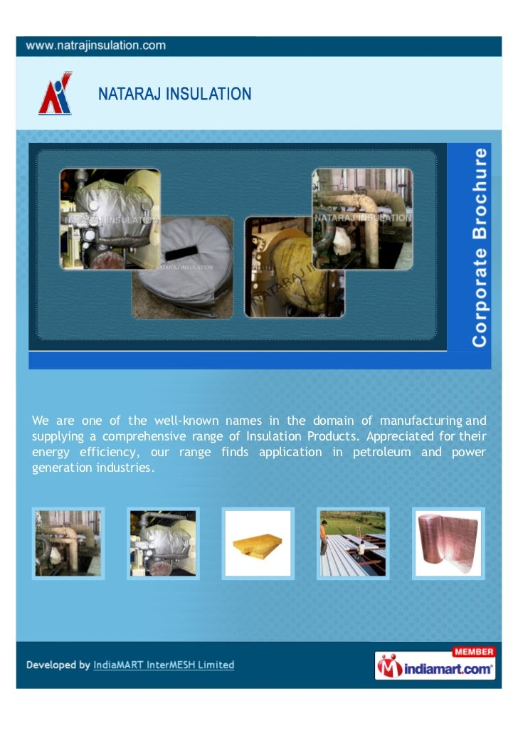 We are one of the well-known names in the domain of manufacturing andsupplying a comprehensive range of Insulation Product...