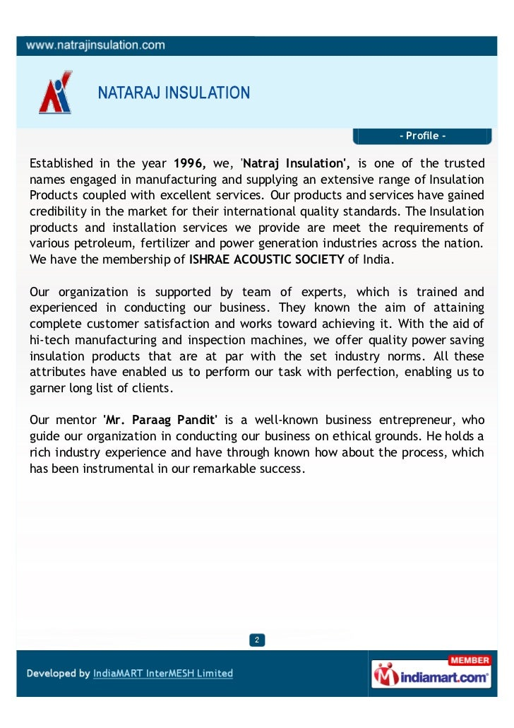 - Profile -Established in the year 1996, we, Natraj Insulation, is one of the trustednames engaged in manufacturing and su...