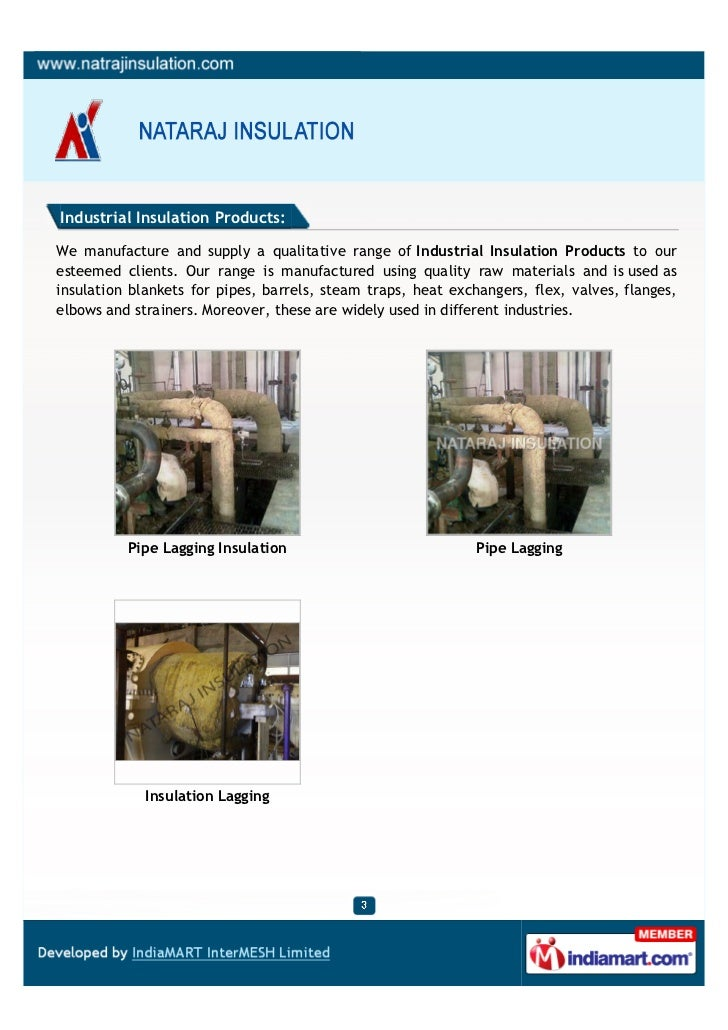 Industrial Insulation Products:We manufacture and supply a qualitative range of Industrial Insulation Products to ourestee...