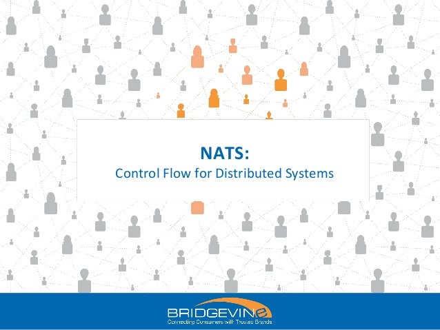 NATS: Control Flow for Distributed Systems