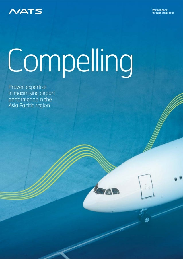 Performancethrough innovationCompellingProven expertisein maximising airportperformance in theAsia Pacific region