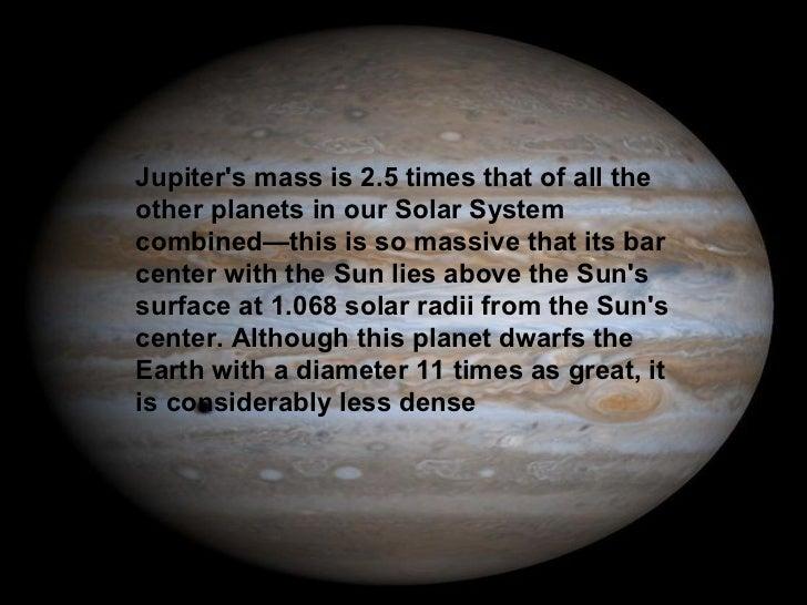 Itis Considerably Less Dense 7 Jupiters Moonso Jupiter Has At Least 63