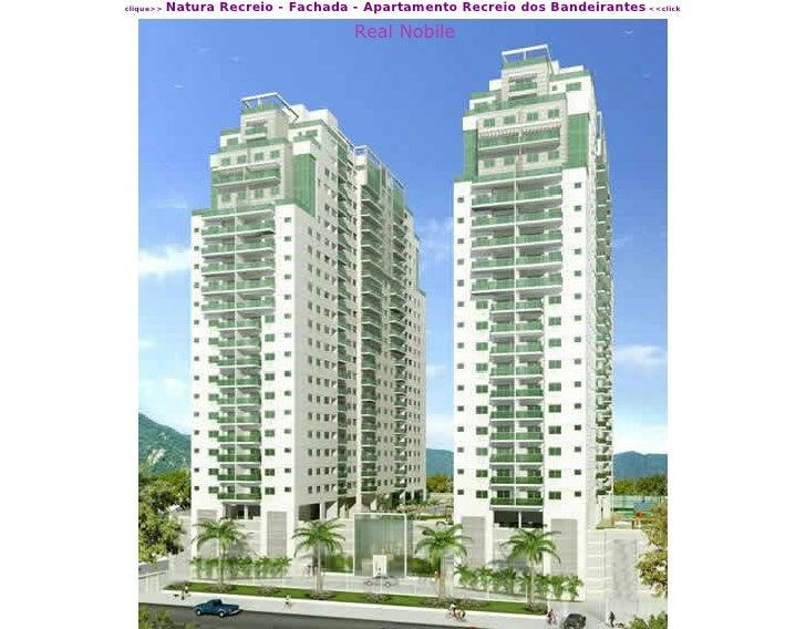 Natura Recreio - Fachada - Apartamento Recreio dos Bandeirantes <<click clique>>                                       Rea...