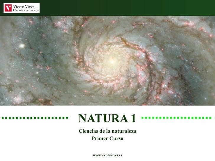 NATURA 1 Ciencias de la naturaleza Primer Curso