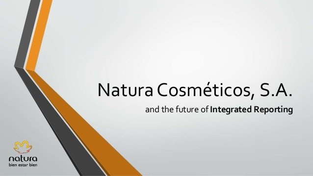 Natura Cosméticos, S.A. and the future of Integrated Reporting
