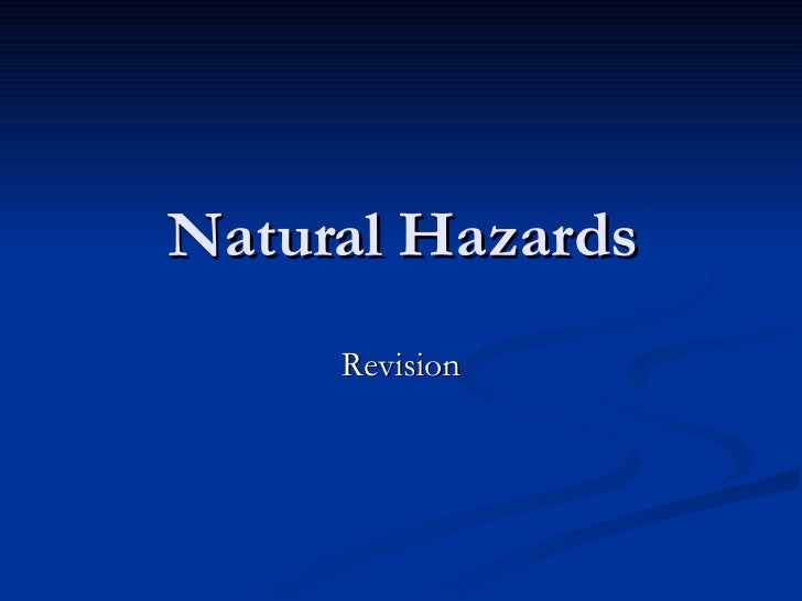 Natural Hazards Revision