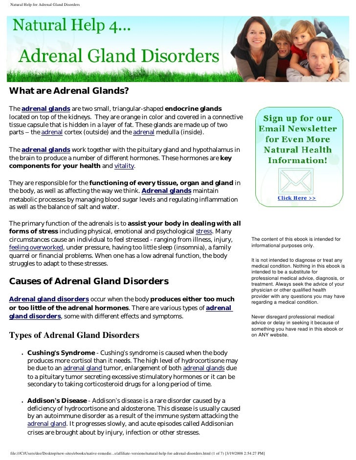 What are Adrenal Glands? The adrenal glands are two small, triangular-shaped endocrine glands located on top of the kidney...