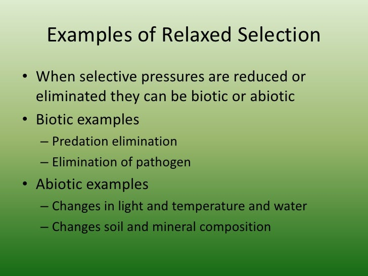 Natural Relaxed And Artificial Selection