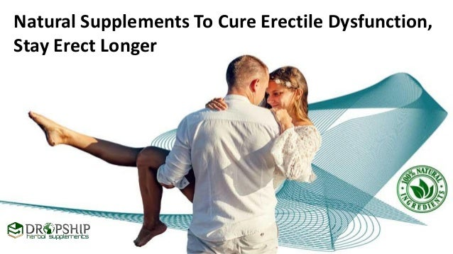 how to remain erect longer