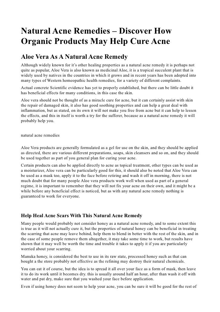 Natural Acne Remedies – Discover HowOrganic Products May Help Cure AcneAloe Vera As A Natural Acne RemedyAlthough widely k...