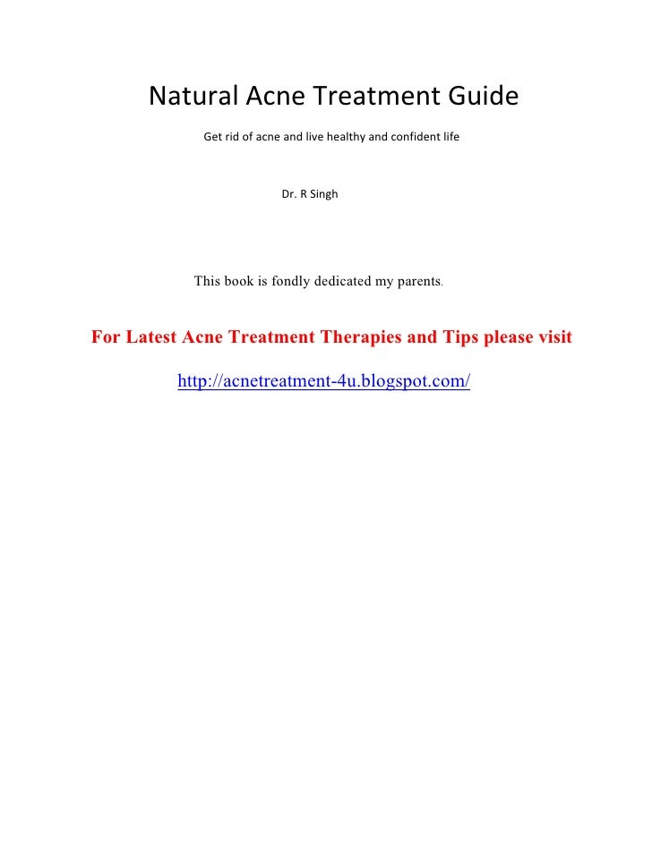 Natural Acne Treatment Guide              Get rid of acne and live healthy and confident life                             ...