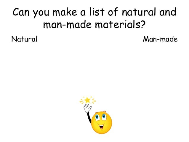 Natural and man made for List of natural items