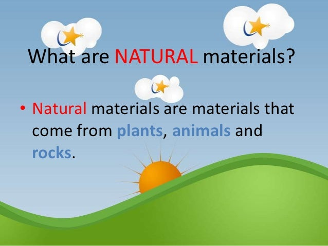 Natural And Manmade Materials
