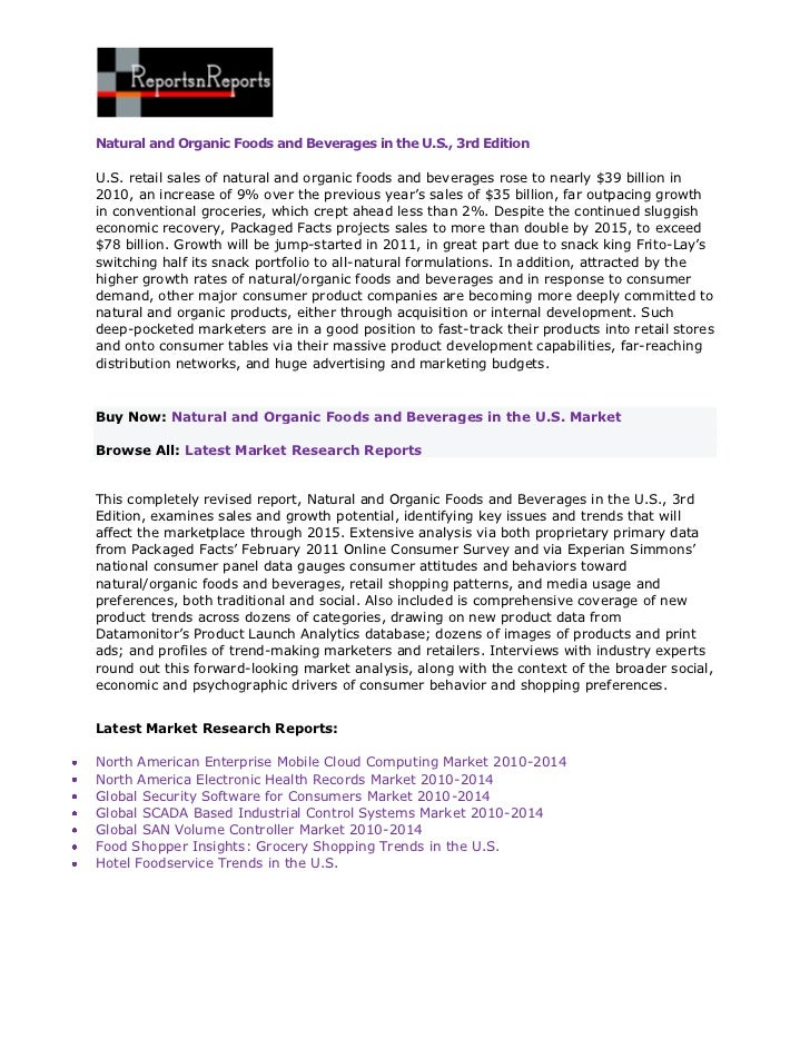 Natural and Organic Foods and Beverages in the U.S., 3rd EditionU.S. retail sales of natural and organic foods and beverag...