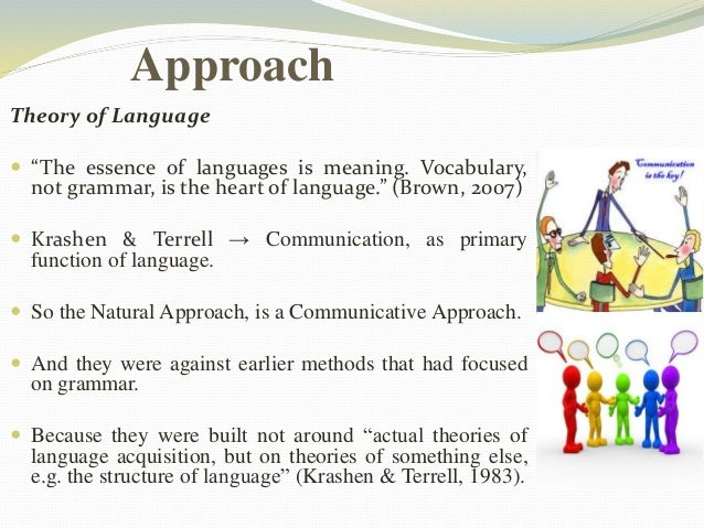 """Approach  Theory of Language   """"The essence of languages is meaning. Vocabulary,  not grammar, is the heart of language.""""..."""