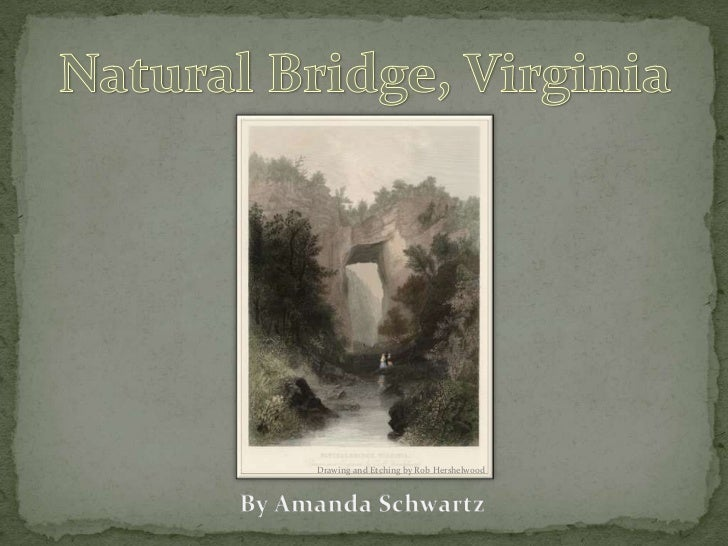 Natural Bridge, Virginia<br />Drawing and Etching by Rob Hershelwood<br />By Amanda Schwartz<br />