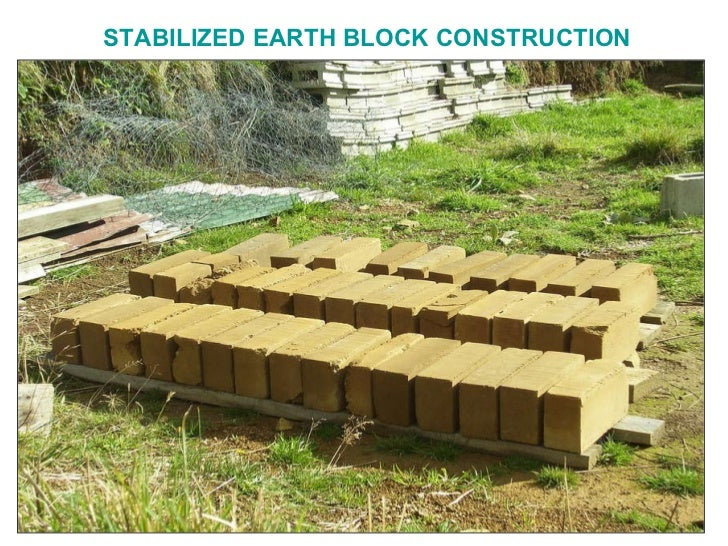 STABILIZED EARTH BLOCK CONSTRUCTION