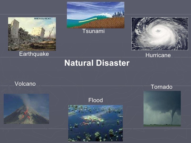 Natural Disaster Vs Natural