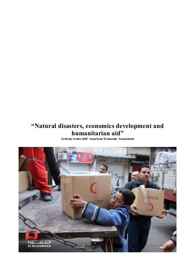 """""""Natural disasters, economics development and              humanitarian aid""""          Articolo tratto dall American Econom..."""