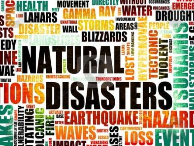 Natural disasters By: Amaya A.