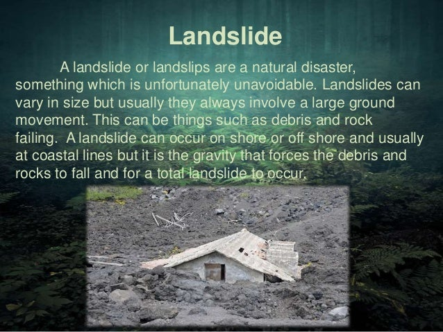 Natural Disasters Landslide Essay