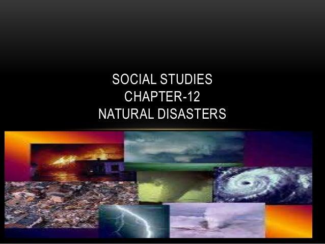 SOCIAL STUDIES CHAPTER-12 NATURAL DISASTERS