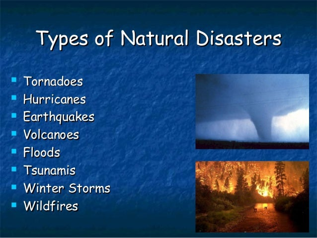 List Of Different Types Of Natural Disasters