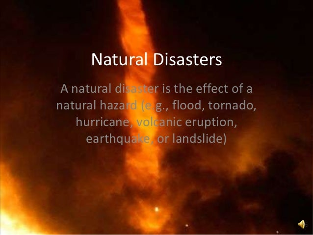 Natural Disasters Images Ppt