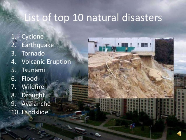 Natural Disasters List In The Last  Years