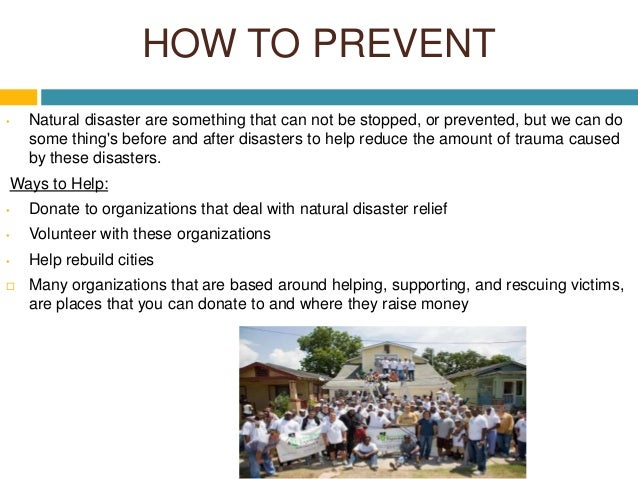 How Can We Help People When There S Natural Disasters