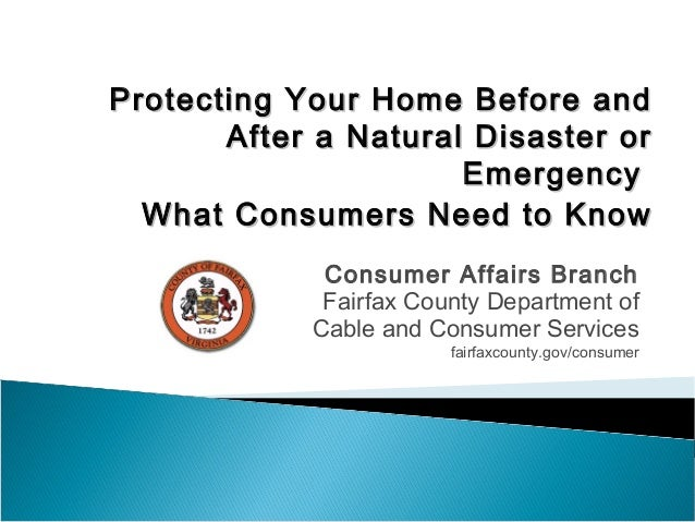 Protecting Your Home Before andProtecting Your Home Before and After a Natural Disaster orAfter a Natural Disaster or Emer...