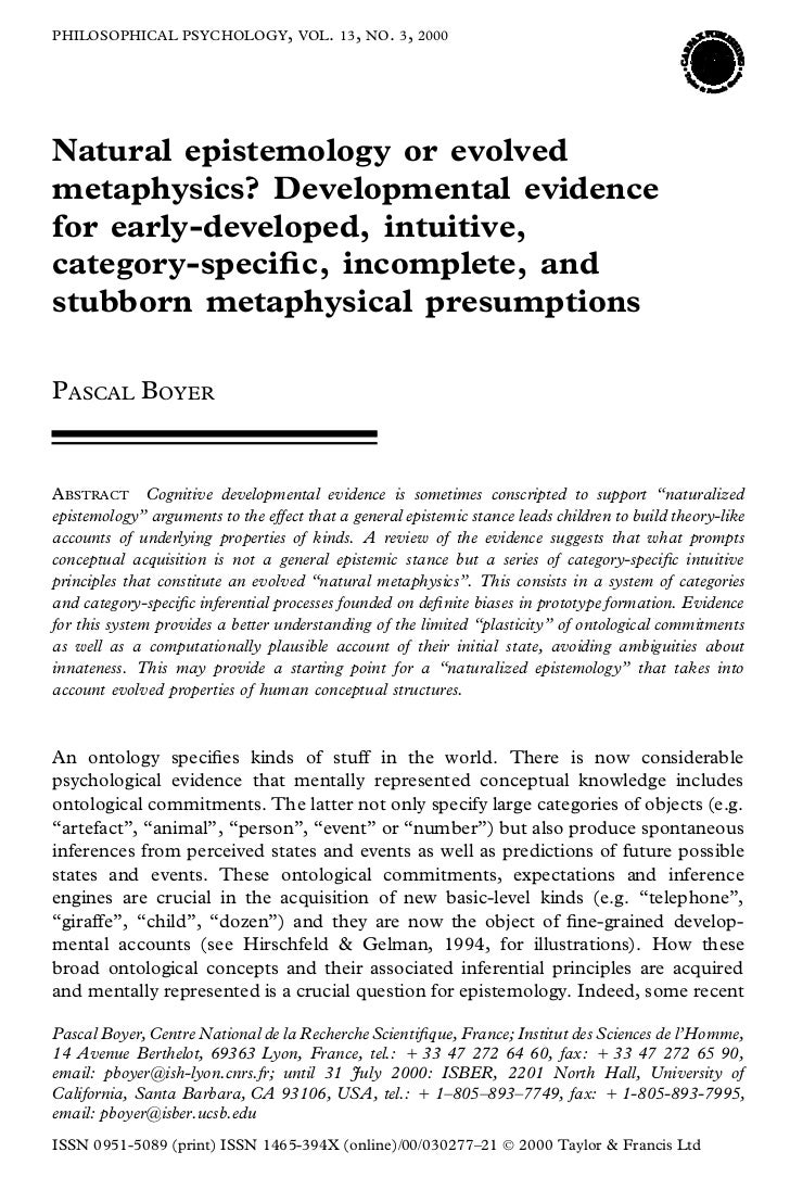 PHILOSOPHICAL PSYCHOLOGY, VOL. 13, NO . 3, 2000Natural epistemology or evolvedmetaphysics? Developmental evidencefor early...