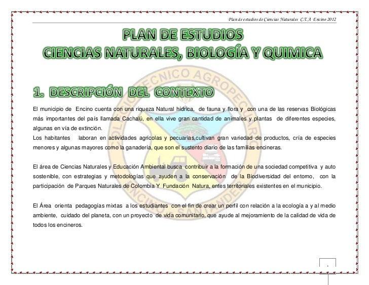 Plan de estudios de Ciencias Naturales C.T.A Encino 2012El municipio de Encino cuenta con una riqueza Natural hídrica, de ...