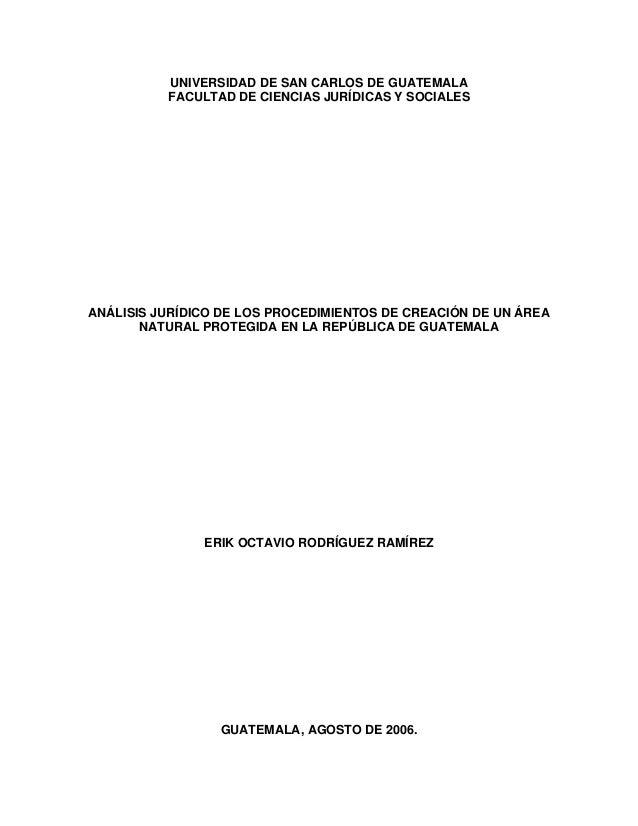 UNIVERSIDAD DE SAN CARLOS DE GUATEMALA          FACULTAD DE CIENCIAS JURÍDICAS Y SOCIALESANÁLISIS JURÍDICO DE LOS PROCEDIM...