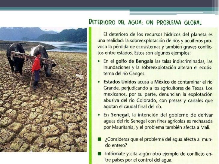 3.1. La sobreexplotación ycontaminación de los recursosnaturales• La presión humana sobre el  medio provoca el deterioro y...