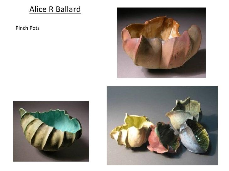 Alice R BallardPinch Pots