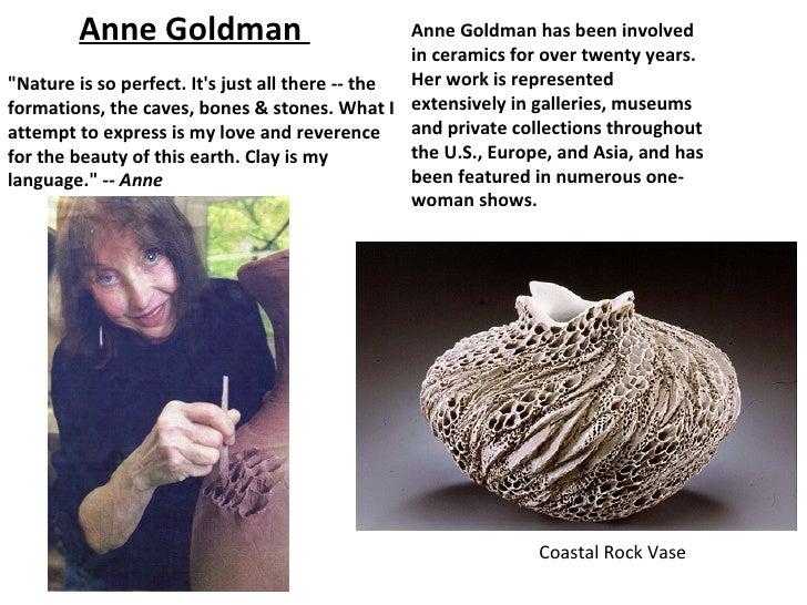 Anne Goldman                              Anne Goldman has been involved                                                  ...