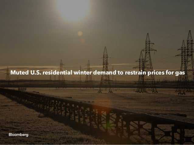 Muted U.S. residential winter demand to restrain prices for gas