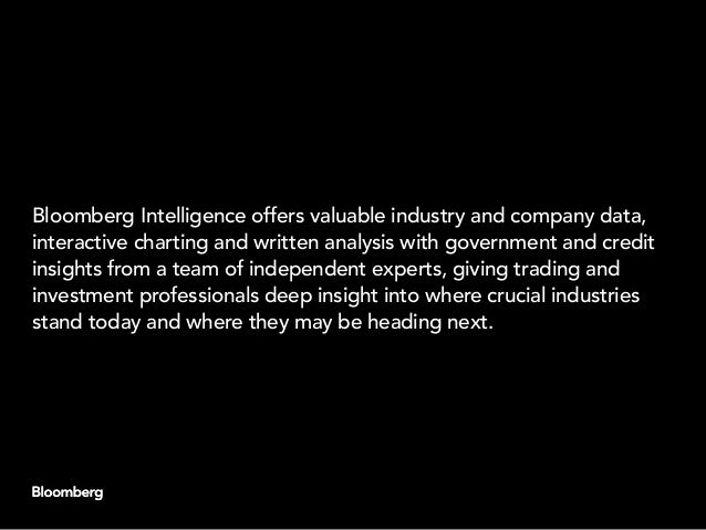 Bloomberg Intelligence offers valuable industry and company data, interactive charting and written analysis with governmen...