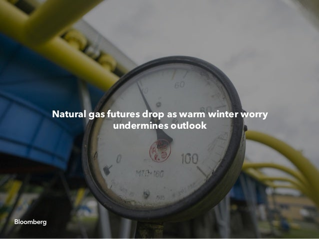 Natural gas futures drop as warm winter worry undermines outlook