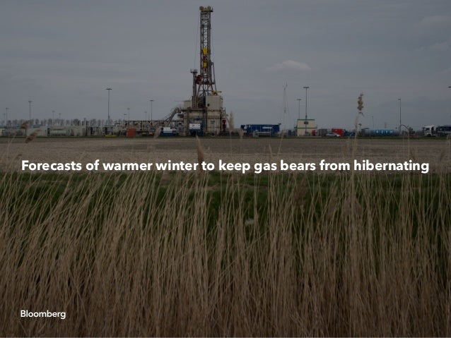 Forecasts of warmer winter to keep gas bears from hibernating