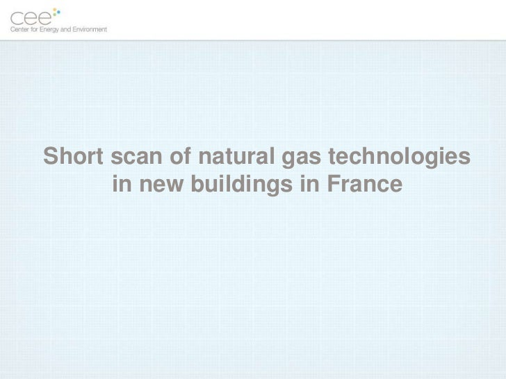 Short scan of natural gas technologies      in new buildings in France