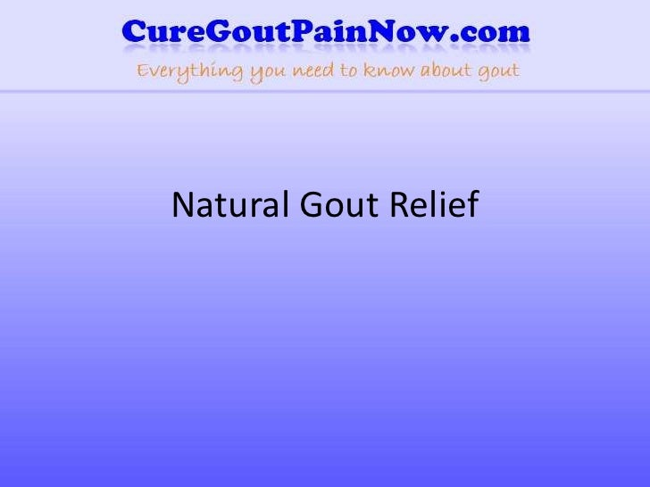Natural Gout Relief<br />